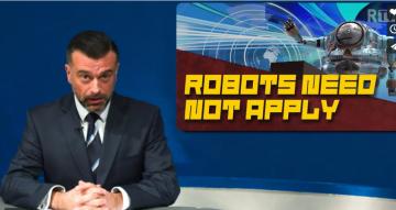 Robots Need Not Apply